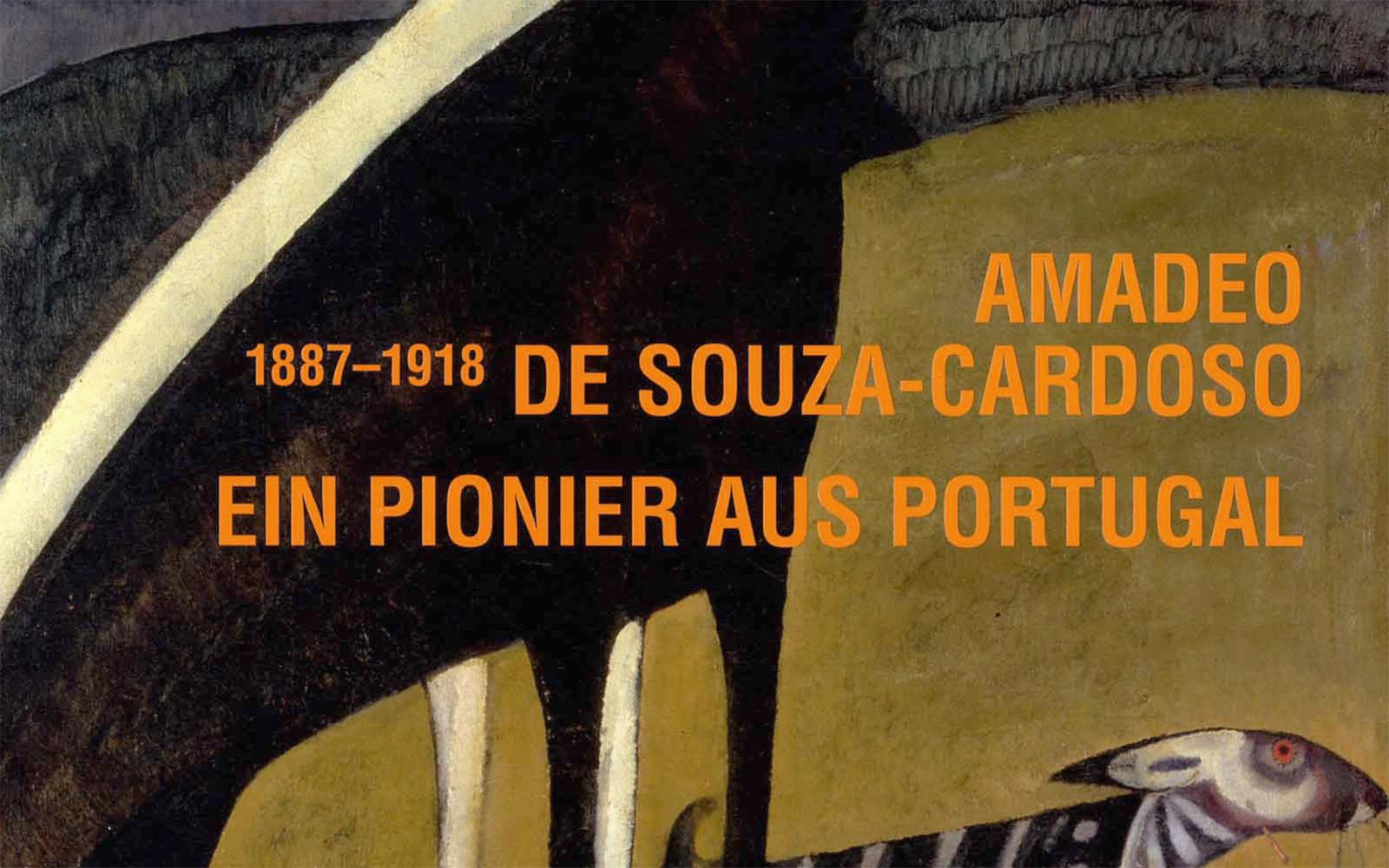 Amadeo de Souza-Cardoso (1887 – 1918). Ein Pionier aus Portugal