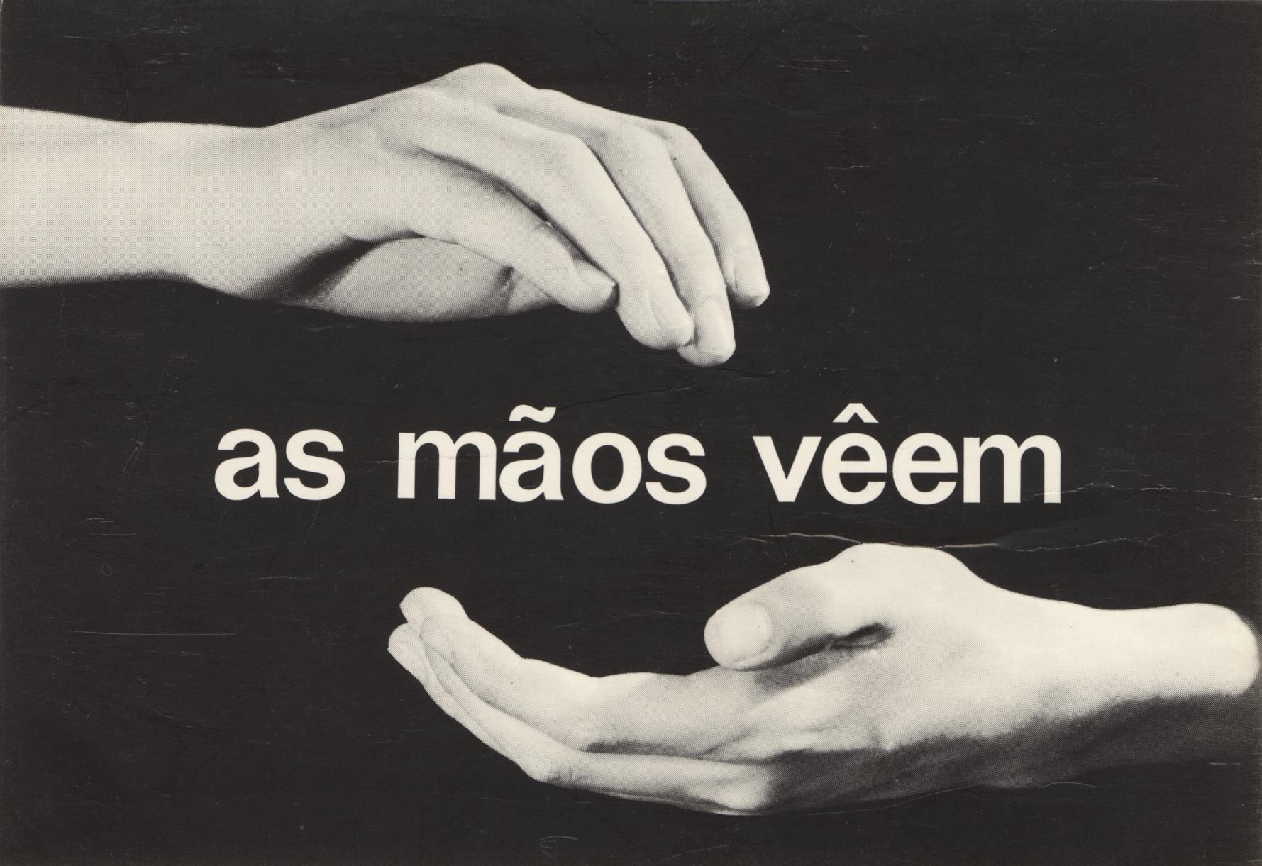 As Mãos Vêem