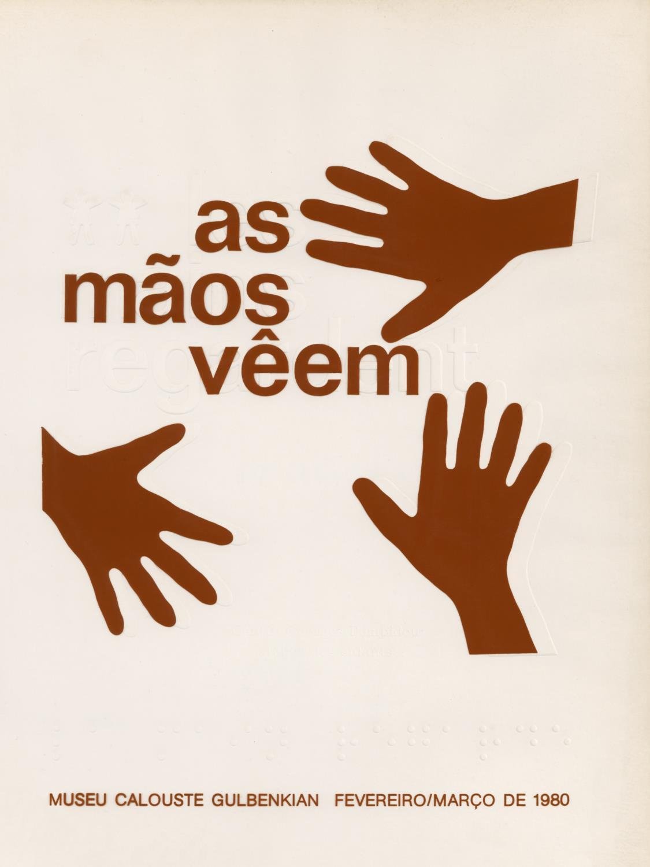 As Mãos Vêem / Les Mains Regardent