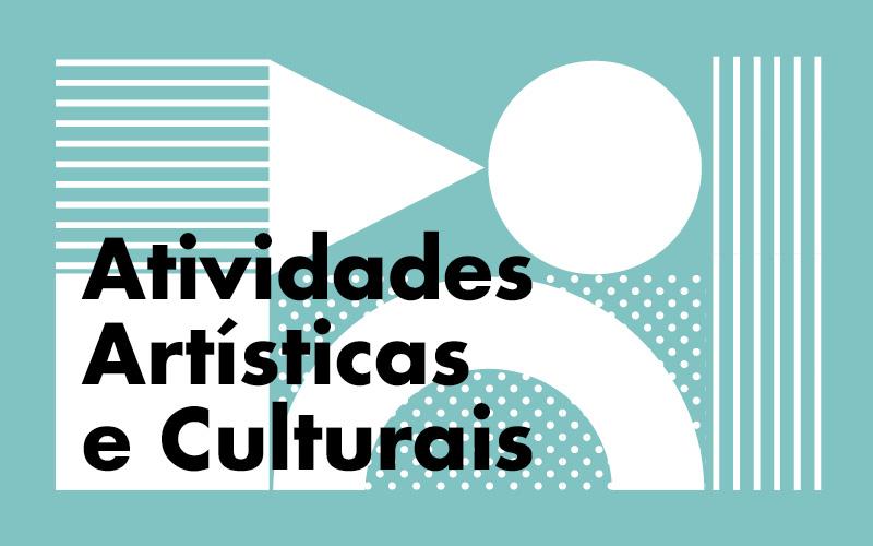 Atividades Artísticas e Culturais