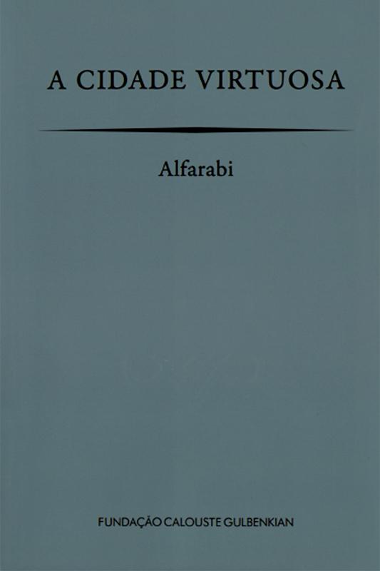 A cidade virtuosa / Alfarabi