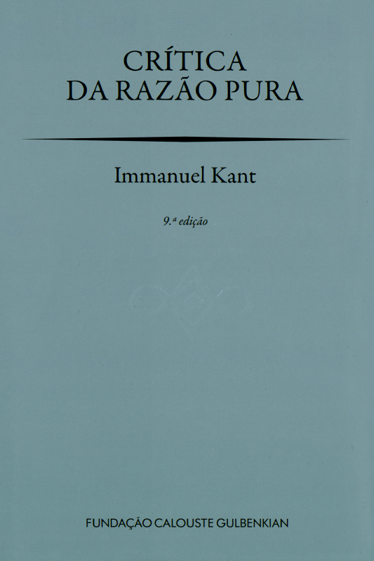 Crítica da Razão Pura / Immanuel Kant