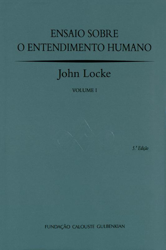 Ensaio sobre o Entendimento Humano I / John Locke