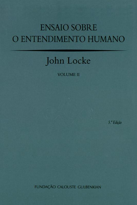 Ensaio sobre o Entendimento Humano II / John Locke