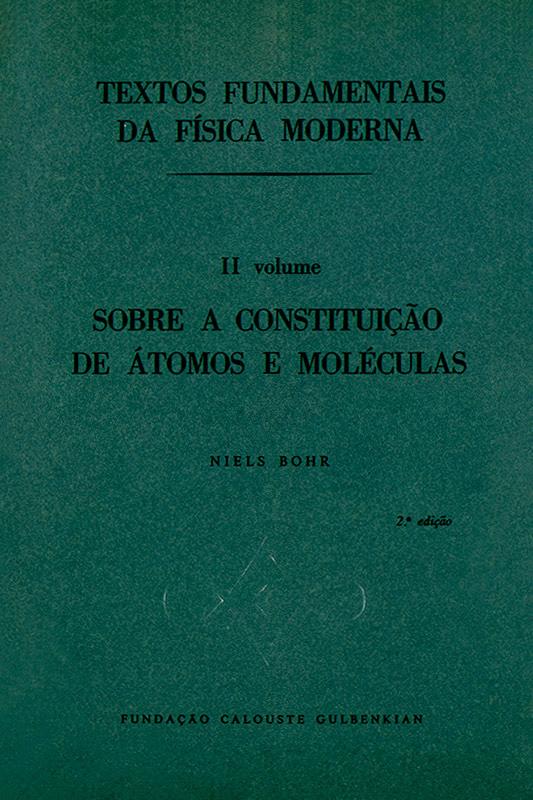 Textos fundamentais da física moderna II: Sobre a constituição de átomos e moléculas