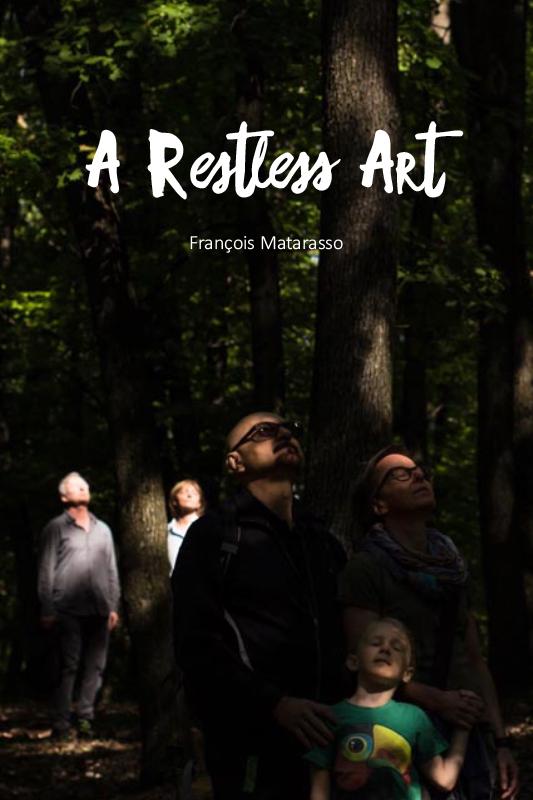 A Restless Art