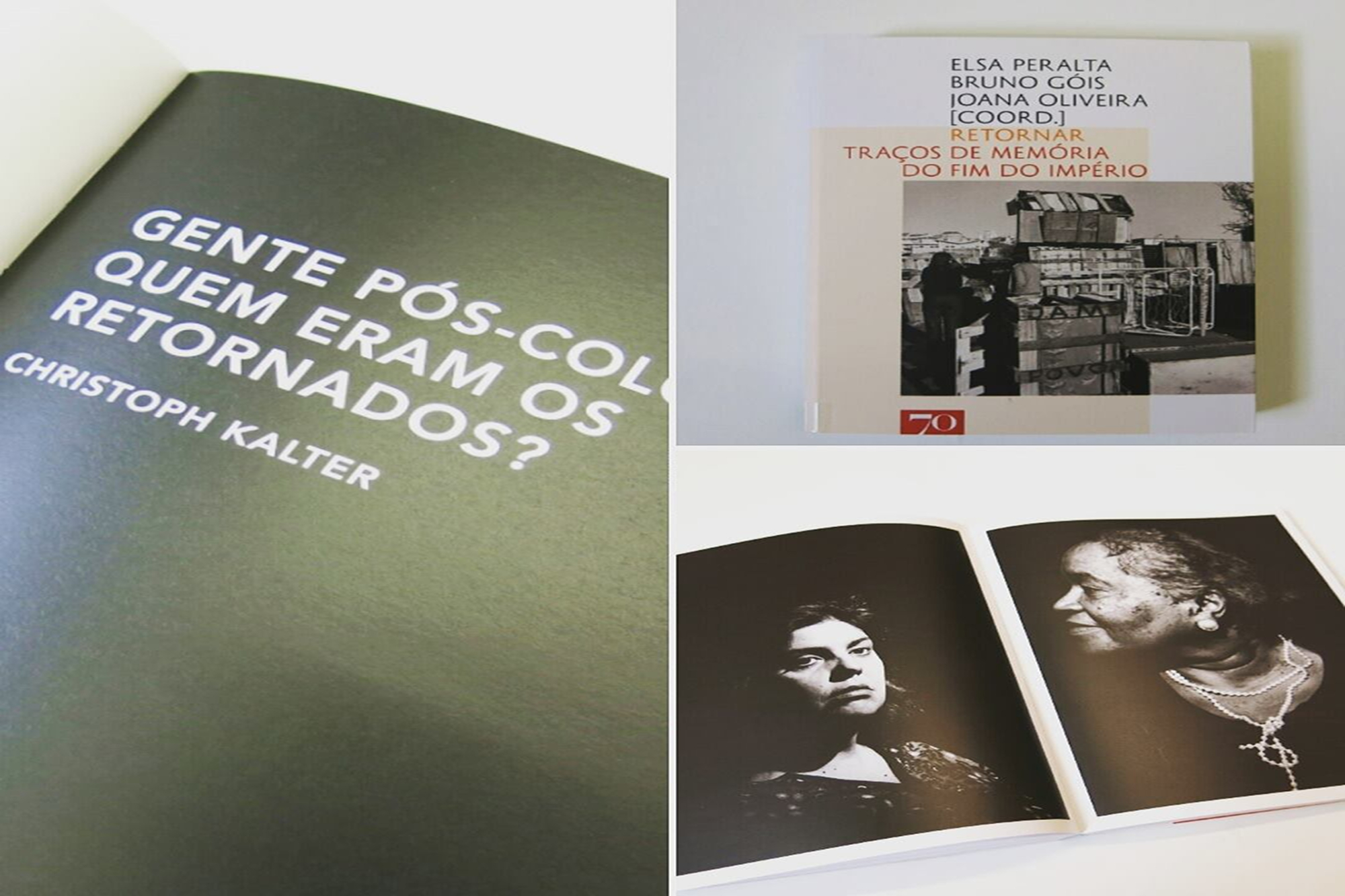 Retornar : traços de mémória do fim do Império / Elsa Peralta ; Bruno Góis ; Joana Oliveira. Lisboa : Edições 70, 2017