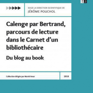 Calenge par Bertrand, parcours de lecture dans le Carnet d'un bibliothécaire
